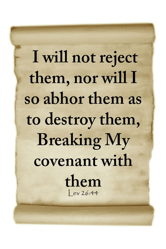 The covenants of YHVH are everlasting He is faithfull to His promises